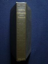 Texts Explained or Helps to Understanding the New Testament [Hardcover] 1899
