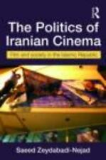Iranian Studies: The Politics of Iranian Cinema : Films and Society in the...