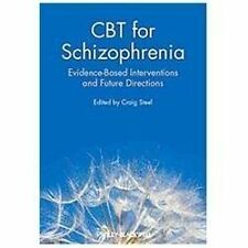 CBT for Schizophrenia : Evidence-Based Interventions and Future Directions...