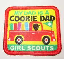 "New Girl Scout Cookie Sale Fun Patch ""My Dad Is A Cookie Dad"""