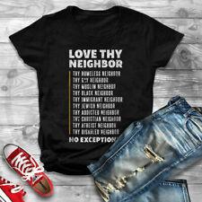 Love Thy Neighbor T-shirt Gift For Men Clothing Trending 2021