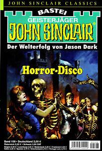 JOHN SINCLAIR CLASSICS Nr. 108 - Horror-Disco - Jason Dark