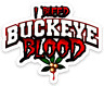 "O.S.U. Ohio State University Buckeyes ""I Bleed Buckeye Blood"" w/ buckeye MAGNET"