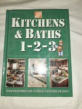 Kitchens and Baths 1-2-3 : Your Blueprint for a Perfect Kitchen or Bath by Home…
