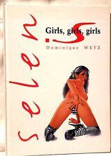 Girls Girls Girls  Dominique Wetz  Partenaires Livres 1998  mit 52 Seiten