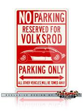 Volkswagen Beetle VolksRod Rat Hot Rod Reserved Parking Only 12x18 Aluminum Sign