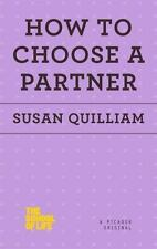How to Choose a Partner (The School of Life)
