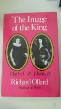 The Image of the King: Charles I & Charles II Hardcover – 1979 by RICHARD OLLARD