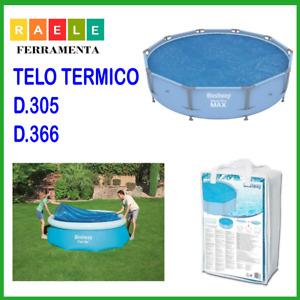 Telo termico per copertura copri piscina top copripiscina tonda rotonda 305 366