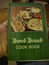 1935 COOKBOOK;  BOND BREAD from GENERAL BAKING COMPANY