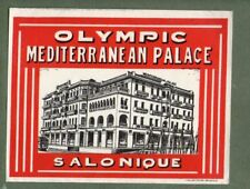 RARE Hotel luggage label GREECE Olympic Palace Salonique  #616