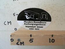 STICKER,DECAL MANDERS KENNELBOUW, AANHANGWAGENBOUW SCHIJNDEL A