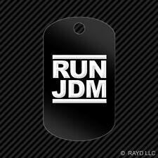 RUN JDM Keychain GI dog tag engraved many colors