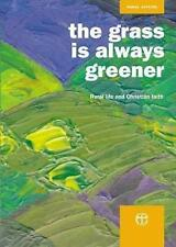 Grass is Always Greener: Rural Life and Christian Faith by Mission, Board Of