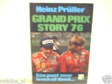 GRAND PRIX STORY 76 Heinz Prüller, F1, FORMULA ONE JAMES HUNT