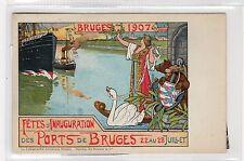 CPA - FETES D'INAUGURATION DES PORTS DE BRUGES, 1907: Belgium postcard (C27004)