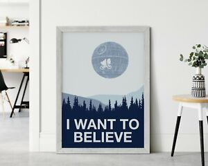 I Want To Believe X-Files Star Wars-Action Poster- Movies Poster-Poster Print