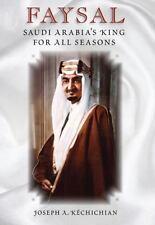 Faysal: Saudi Arabia's King for All Seasons-ExLibrary