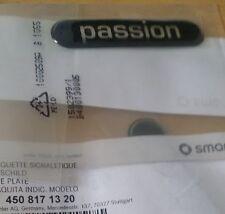 2PZ SCRITTA PASSION SMART FORTWO 450 451 ANNO 1998/2014 adesivo gomma ORIGINALE