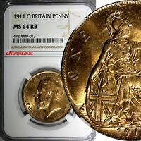 GREAT BRITAIN George V Bronze 1911 1 Penny NGC MS64 RB BRIGHT BU S-4051 KM# 810