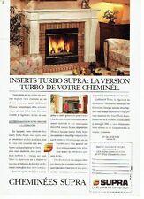 PUBLICITE ADVERTISING 037  1988  Cheminées  inserts Turbo Supra