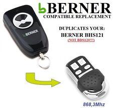 BERNER BHS121 100% Compatible telecommando, 868.3Mhz!!!