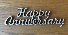 1x MDF wooden HAPPY ANNIVERSARY blank craft shape sign embellishment  topper