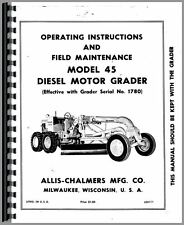 Allis Chalmers 45 Motor Grader Operators Manual