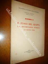 IL FUOCO DEL GRAPPA E LA DOCUMENTAZIONE AUSTRIACA (15 GIUGNO 1918) G. GIARDINO