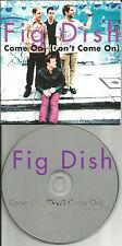 FIG DISH Come On w/ CLEAN TRX  & RADIO EDIT PROMO DJ CD single 1997 USA MINT