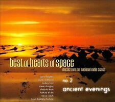 Best of Hearts of Space No. 2 Ancient Evenings - NEW CD Garry Hughes Steve Roach