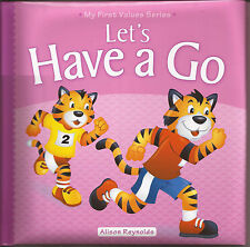 LET'S HAVE A GO My First Values Series HC Board Kids Picture Story Book Lets