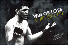 Nick Diaz quote photo poster - Pre signed - Win or lose, he hits like a b*tch