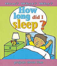 """""""VERY GOOD"""" Ross, Stewart, How Long Did I Sleep? (How What Why ?), Book"""