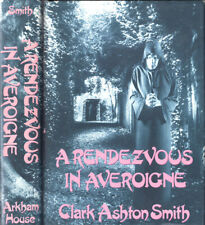 A Rendezvous in Averoigne Clark Ashton Smith Arkham House 1st JK Potter 1988
