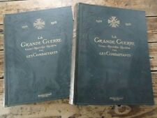 WWI LA GRANDE GUERRE VECUE RACONTEE ILLUSTREE PAR LES COMBATTANTS 2VOL 1914-1918