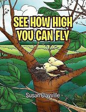 See How High You Can Fly