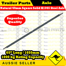 "Natural 40mm Square Solid K1045 Steel Axle 65""Long (1650mm) 1000kg Rating"