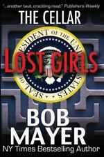 LOST GIRLS - MAYER, BOB - NEW PAPERBACK BOOK