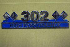 302 High Performance Chrome Emblem.....Steel....SBF Ford Hot Rod Race