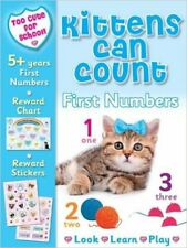 Too Cute for School - Kittens Can Count: First Numbers, New, Kay Massey Book