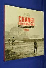 CHANGI PHOTOGRAPHER George Aspinall GEORGE ASPINALL'S RECORD OF CAPTIVITY Book