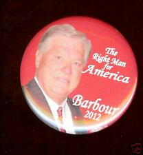 HALEY BARBOUR President 2012 Pin RIGHT Man for America