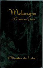 Fiction: MULENGRO by Charles de Lint. 1995. Signed, limited. Romany.