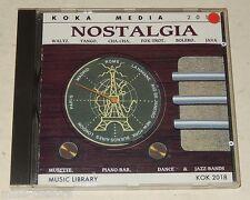 CD Musique NOSTALGIA : Piano-Bar - Tango - Cha-Cha - Jazz-Bands 1989 KOKA MEDIA