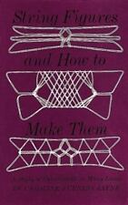 String Figures and How to Make Them: A Study of Cat's Cradle in Many-ExLibrary