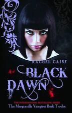 Black Dawn (The Morganville Vampires),Rachel Caine