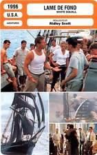 FICHE CINEMA : LAME DE FOND - Bridges,Goodall,Savage,Scott 1996 White Squall