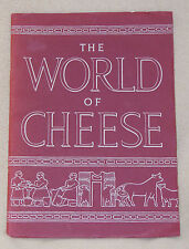 1958 The World of Cheese History Kraft Foods Guide Chart Cook Book Booklet