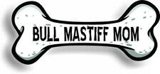 "Dog Mom Bull Mastiff Bone Car Magnet Bumper Sticker 3""x7"""